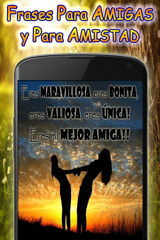 Frases Para Amigas Y Amistad For Android Apk Download