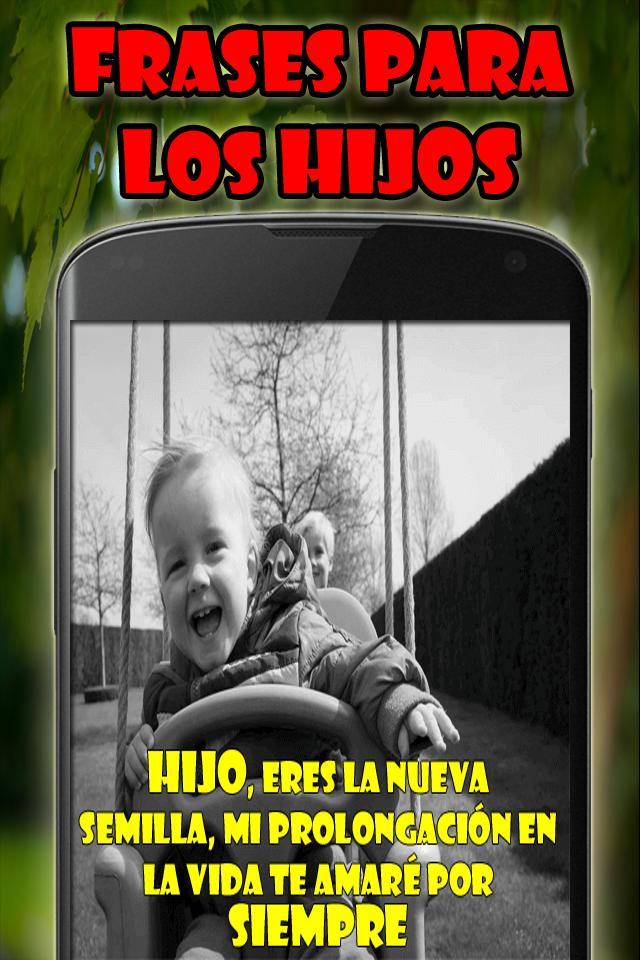 Frases Para Los Hijos For Android Apk Download