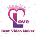 Love Beat Video Maker