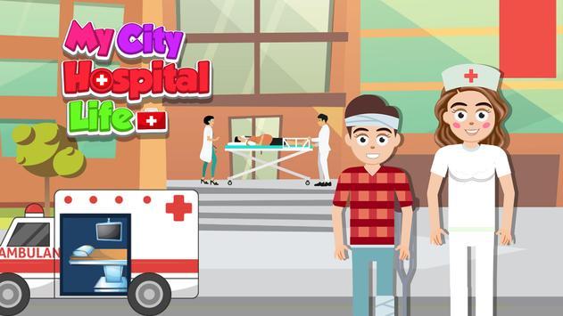 My City Hospital Life poster