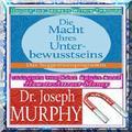 Die Macht des Unterbewusstseins Josef Murphy PDF