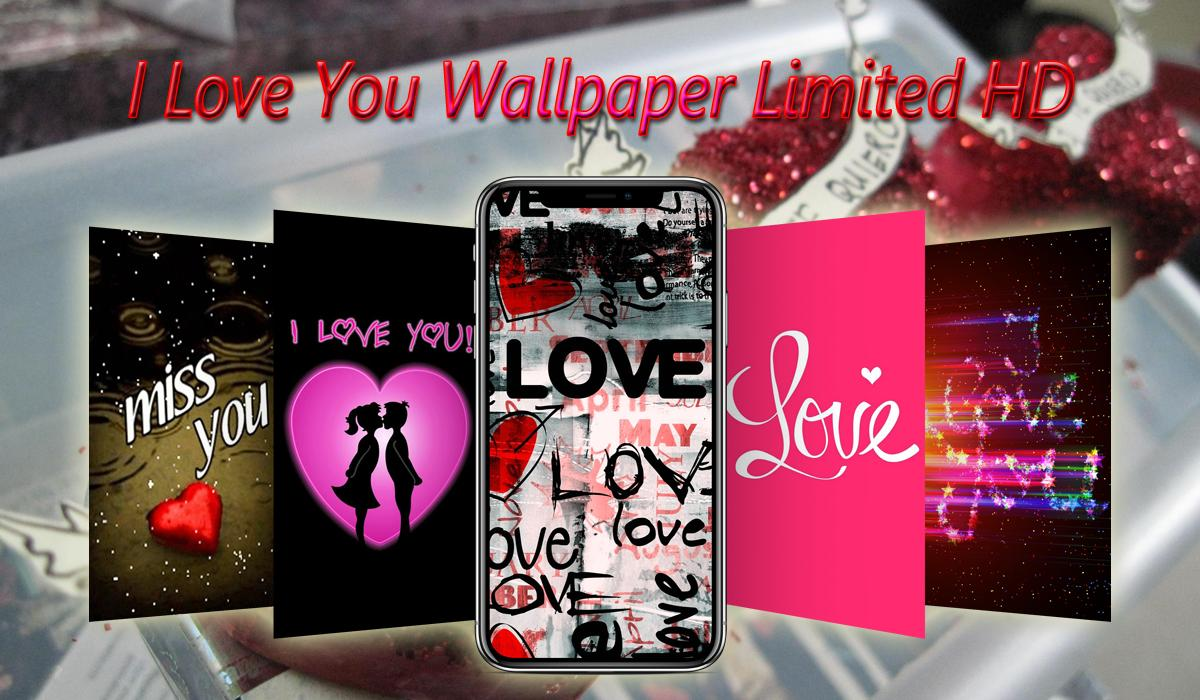 I Love You Wallpaper Hd Free For Android Apk Download