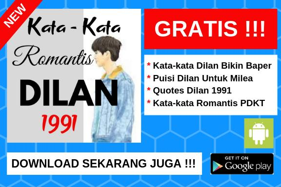 Kata Kata Romantis Dilan 1991 For Android Apk Download