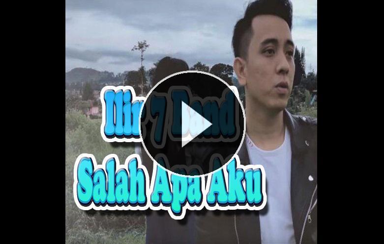 Lagu Salah Apa Aku Ilir 7 Offline for Android - APK Download