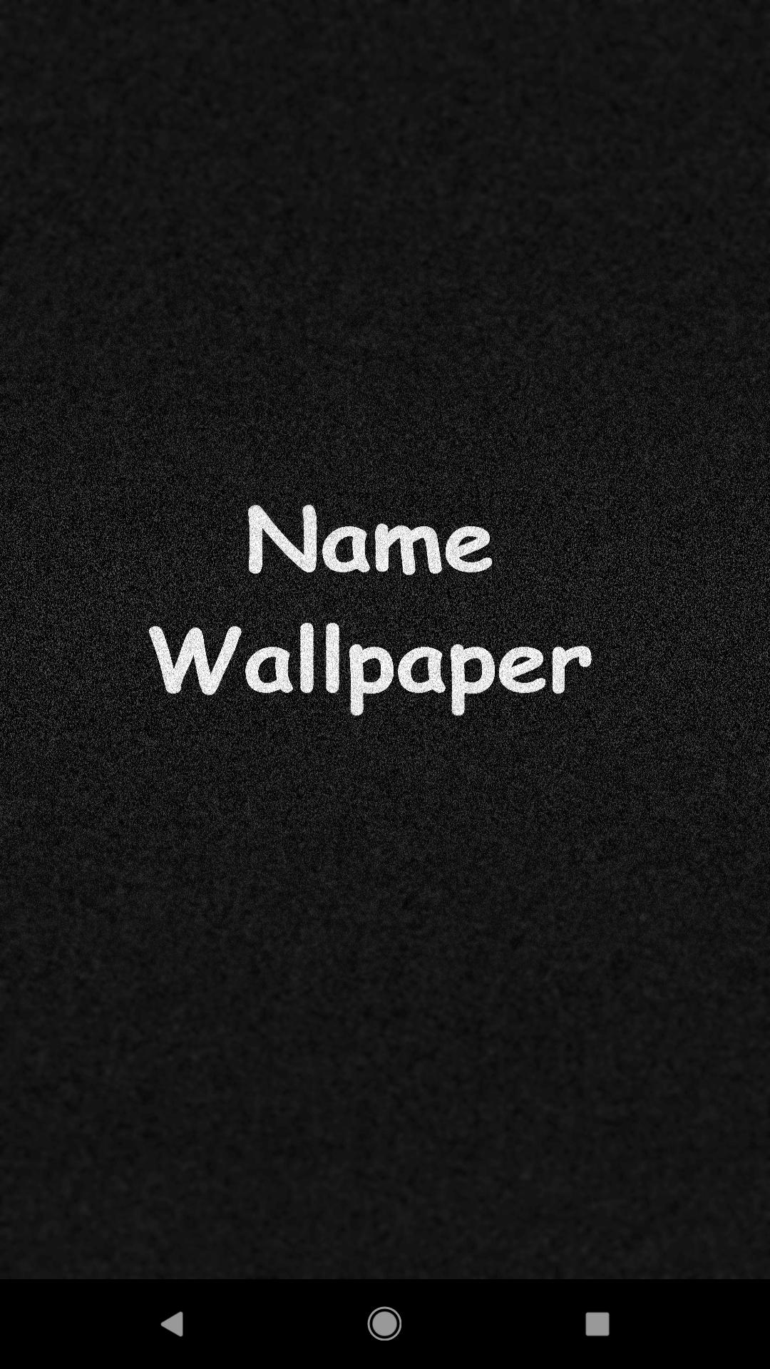 Nama Wallpaper For Android Apk Download