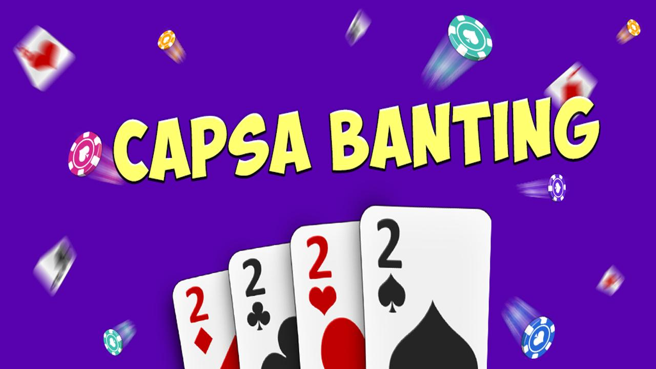 Capsa Banting for Android - APK Download