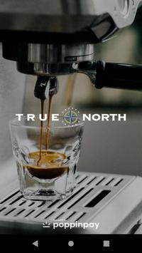 True North Coffee poster