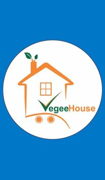 Vegee House poster