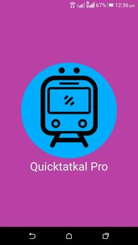 Quictatkal Pro: IRCTC Tatkal Ticket Booking poster