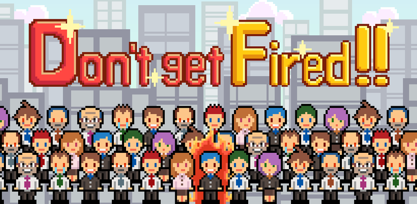 Don't get fired! APK