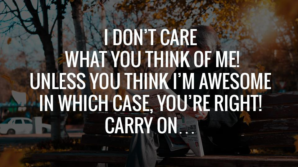 I Don\'t Care Quotes - caring quotes for Android - APK Download