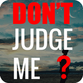 Don't Judge Me Quotes - Quotes apps icon