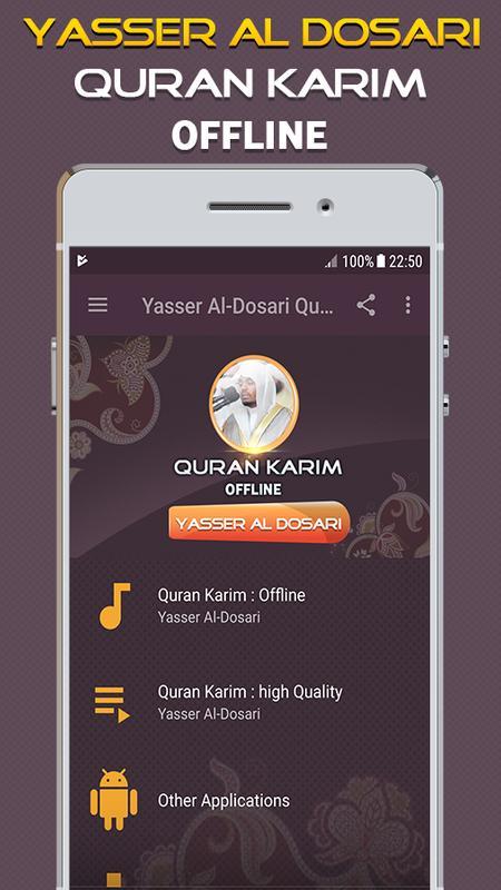 Yasser al dossari quran mp3 for android apk download.