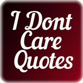 I Dont Care Quotes 图标