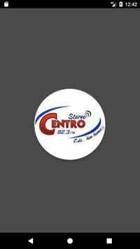 Stereo Centro 92.3 FM poster