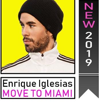 Enrique Iglesias - MOVE TO MIAMI ft. Pitbull poster