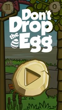 Don't Drop the Egg poster