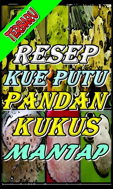Resep Kue Putu Pandan Kukus Kekinian For Android Apk Download