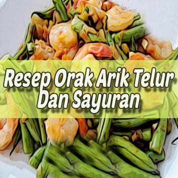 Resep Orak Arik Telur & Sayuran poster