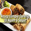 Resep Lumpia Goreng Isi Ayam & Sayur Teman Disore icon