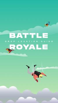 Battle Royale Drop Location Guide poster