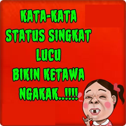 Status Singkat Lucu For Android Apk Download
