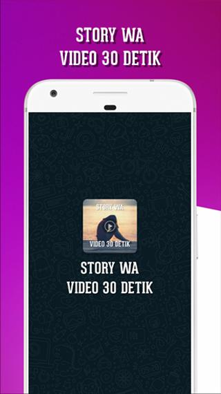 Story Wa 30 Detik For Android Apk Download