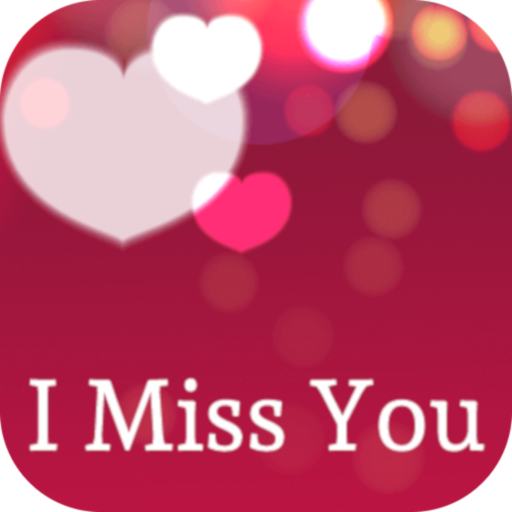 I Miss You Quotes & Images