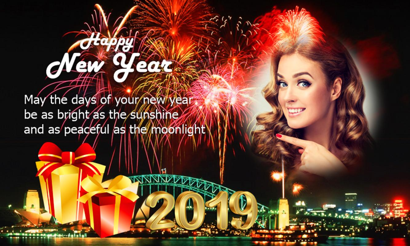Happy New Year Photo Frame 2019 New Year Greetings For Android Apk