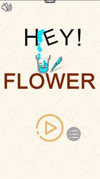 Hey Flower Cartaz