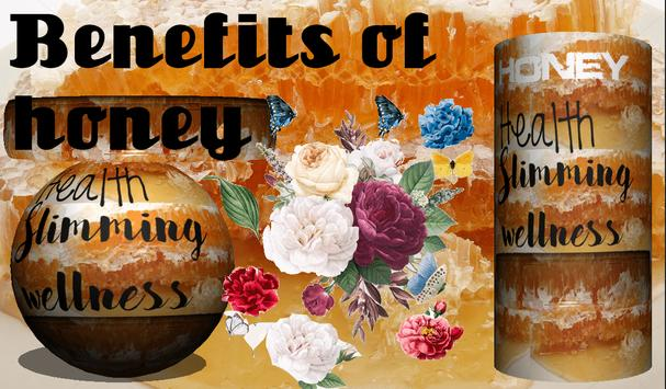 Benefit of Honey poster