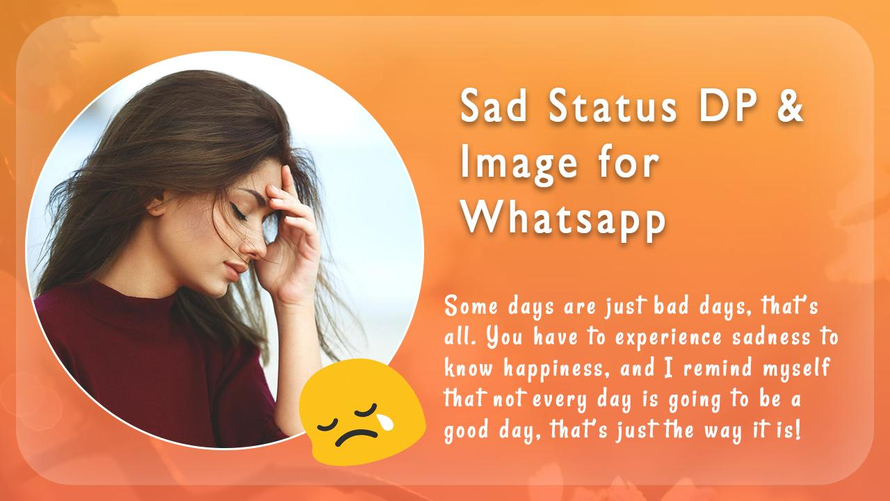 Sad Status Dp Image For Whatsapp For Android Apk Download