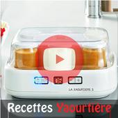 Yaourtière Recettes et Vidéos icon