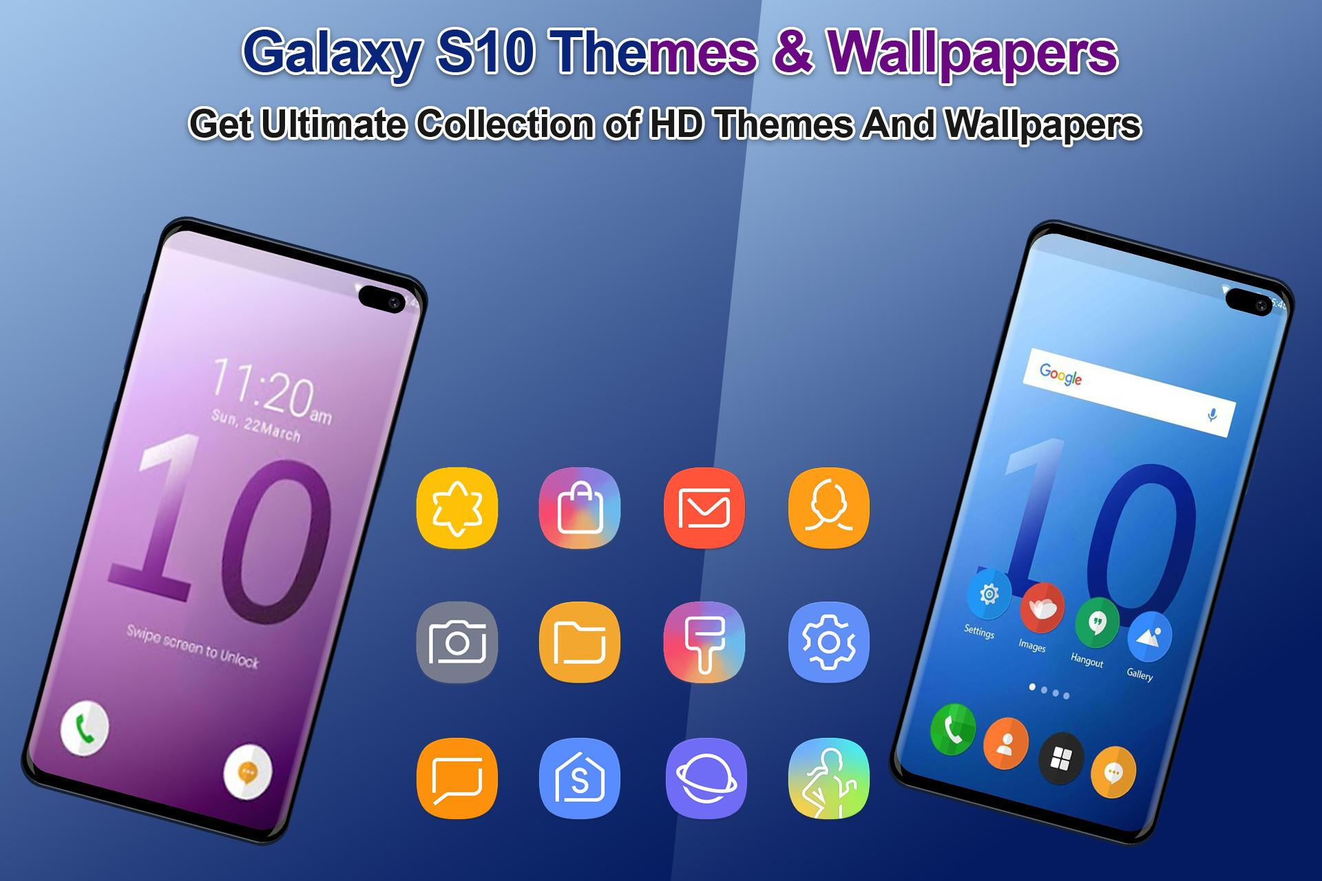 Themes for samsung S10: S10 launcher and wallpaper for Android - APK