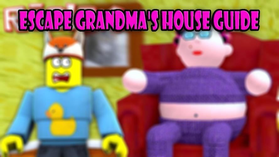 escape de la abuelita roblox new escape grandma s house obby Guide For Grandma S House Adventures Game O B B Y Apk 5 0 Download For Android Download Guide For Grandma S House Adventures Game O B B Y Apk Latest Version Apkfab Com