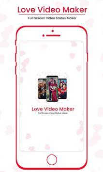 Love Video Maker : Full Screen Video Status Maker poster