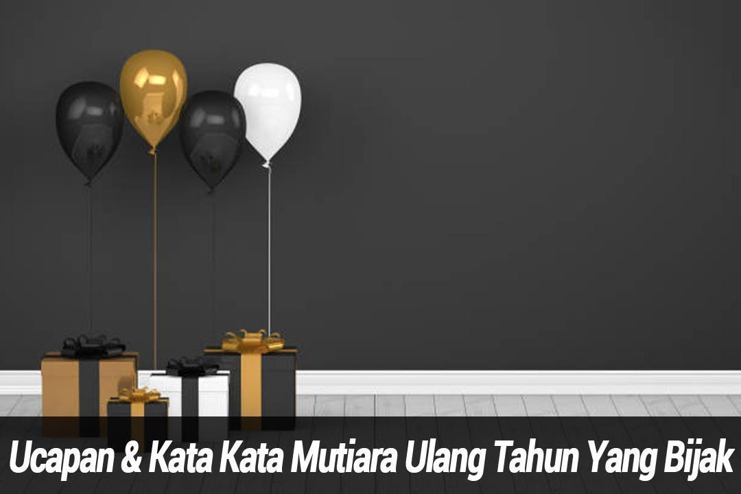 Kata Kata Mutiara Ulang Tahun For Android Apk Download