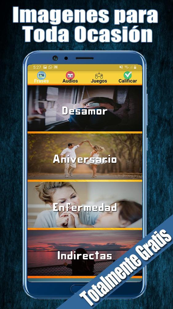 Imagenes Con Frases De Todo Tipo Gratis Für Android Apk