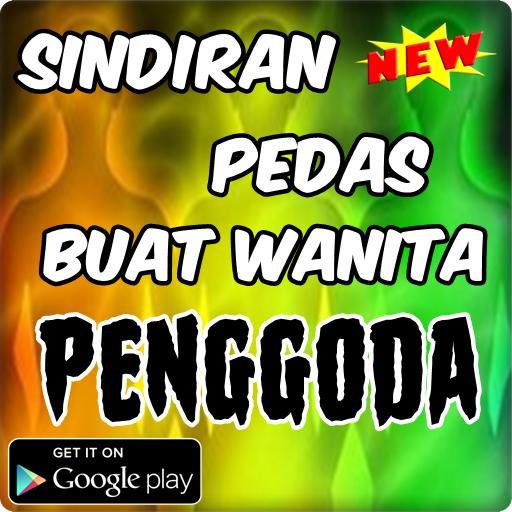 Sindiran Pedas Wanita Penggoda For Android Apk Download