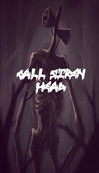 Scary Siren Head Call Prank poster