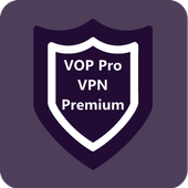 VOP HOT Pro Premium VPN -100% secure Safe Browsing v5.0-38 (Full) (Paid) (13 MB)