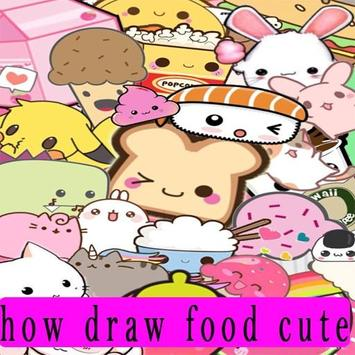 how to draw cute foods poster
