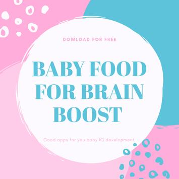 BABY FOOD FOR BRAIN BOOST poster