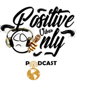 Positive Vibes Only Podcast icon