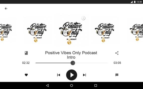Positive Vibes Only Podcast screenshot 10