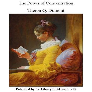 The Power Of Concentration Theron Q Dumont poster