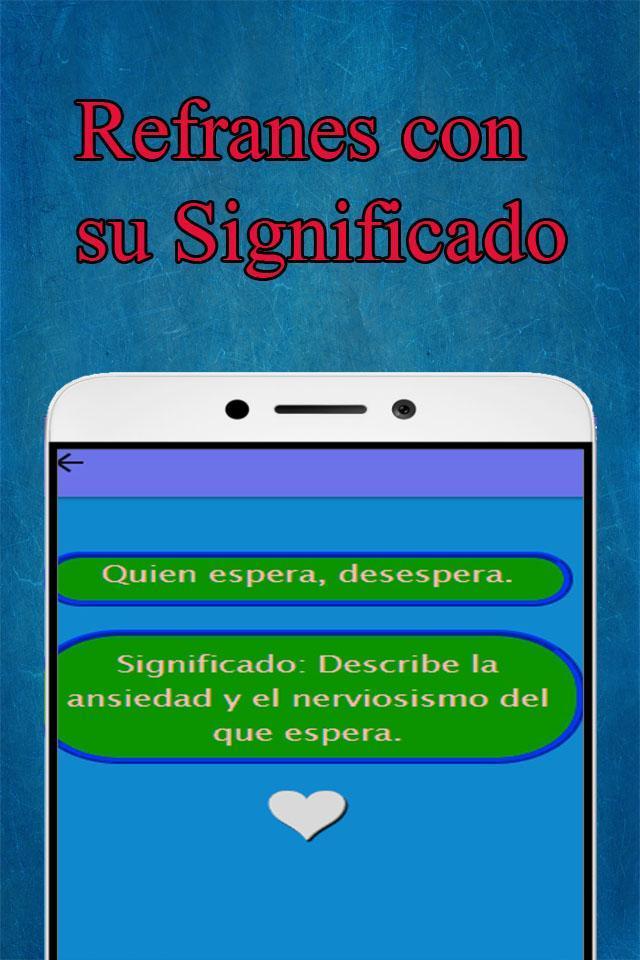 Refranes Y O Dichos Populares Con Su Significado For Android Apk Download