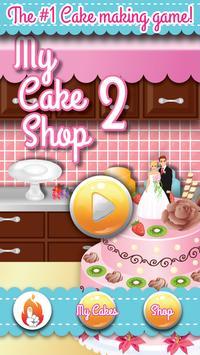 Cake Maker 2 - My Cake Shop poster