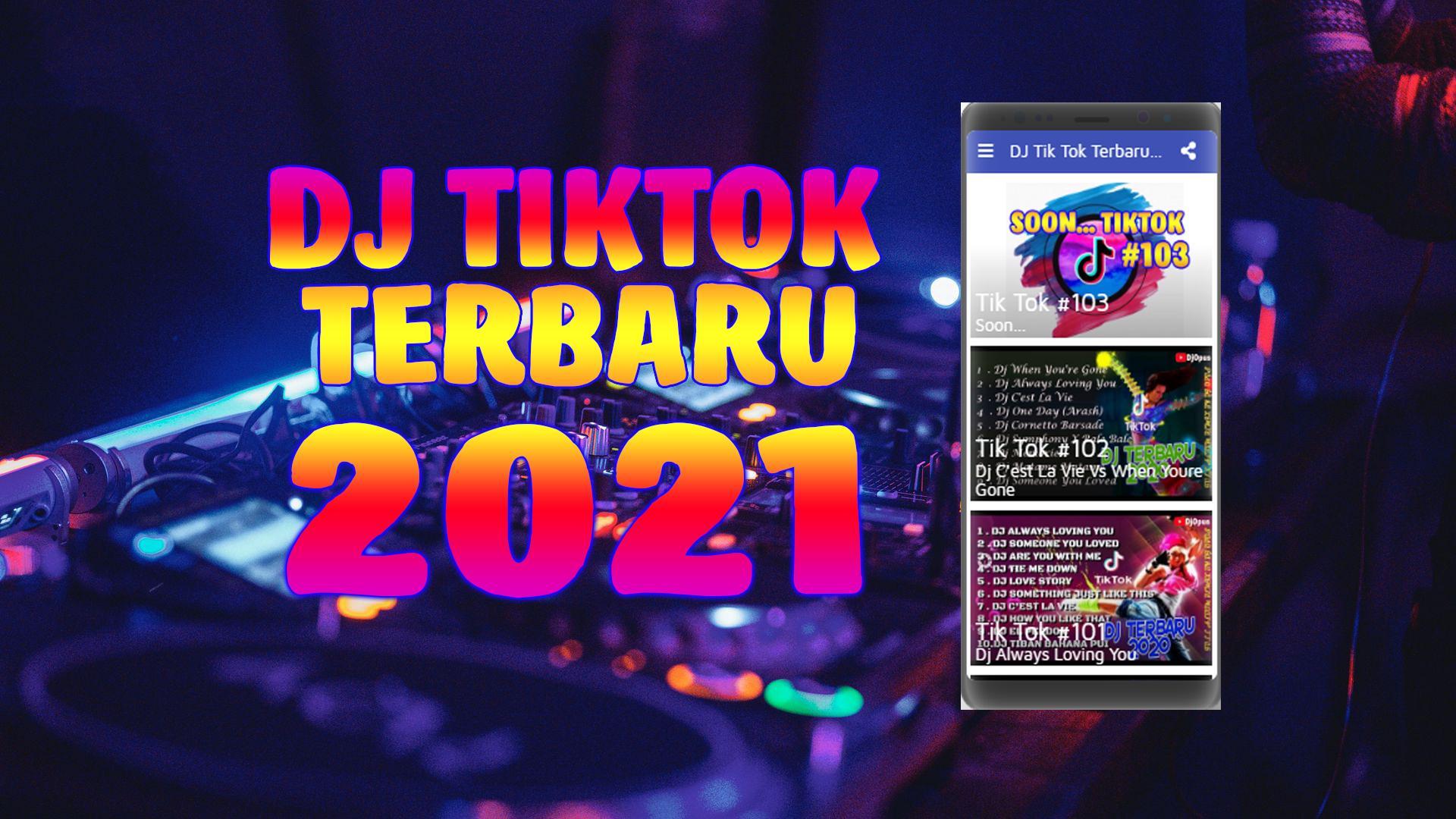 Dj Tik Tok Terbaru 2021 Dj Tik Tok 2021 For Android Apk Download