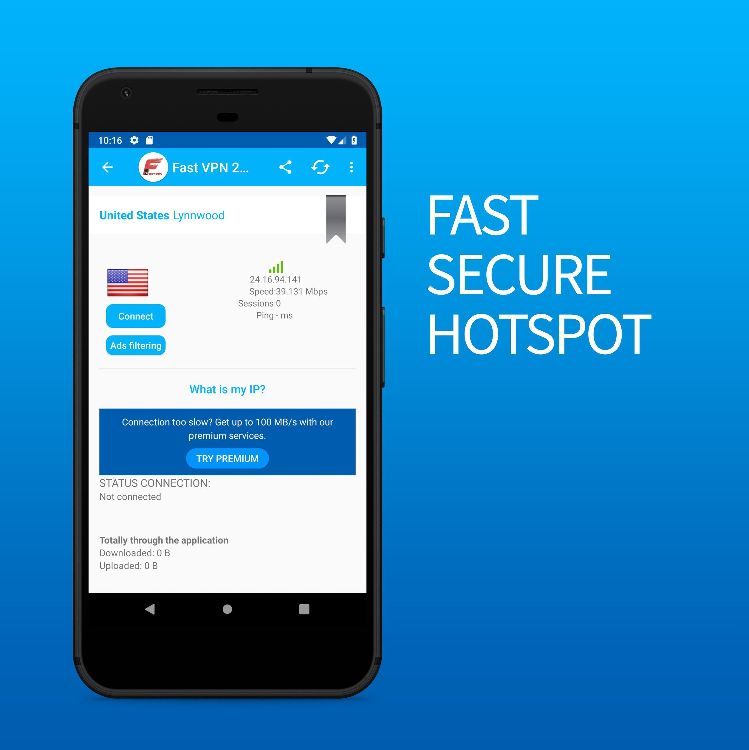 Fast VPN 2019 Edition - FREE and Unlimited for Android - APK Download